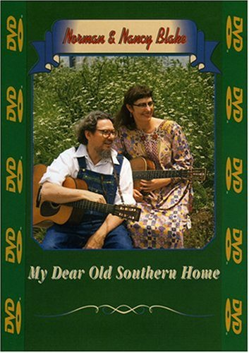 0016351020895 - NORMAN AND NANCY BLAKE: MY DEAR OLD SOUTHERN HOME