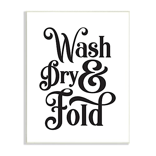 0049182366535 - STUPELL INDUSTRIES LAUNDRY WASH DRY & FOLD PHRASE MINIMAL, DESIGNED BY LETTERED AND LINED WALL PLAQUE, WHITE