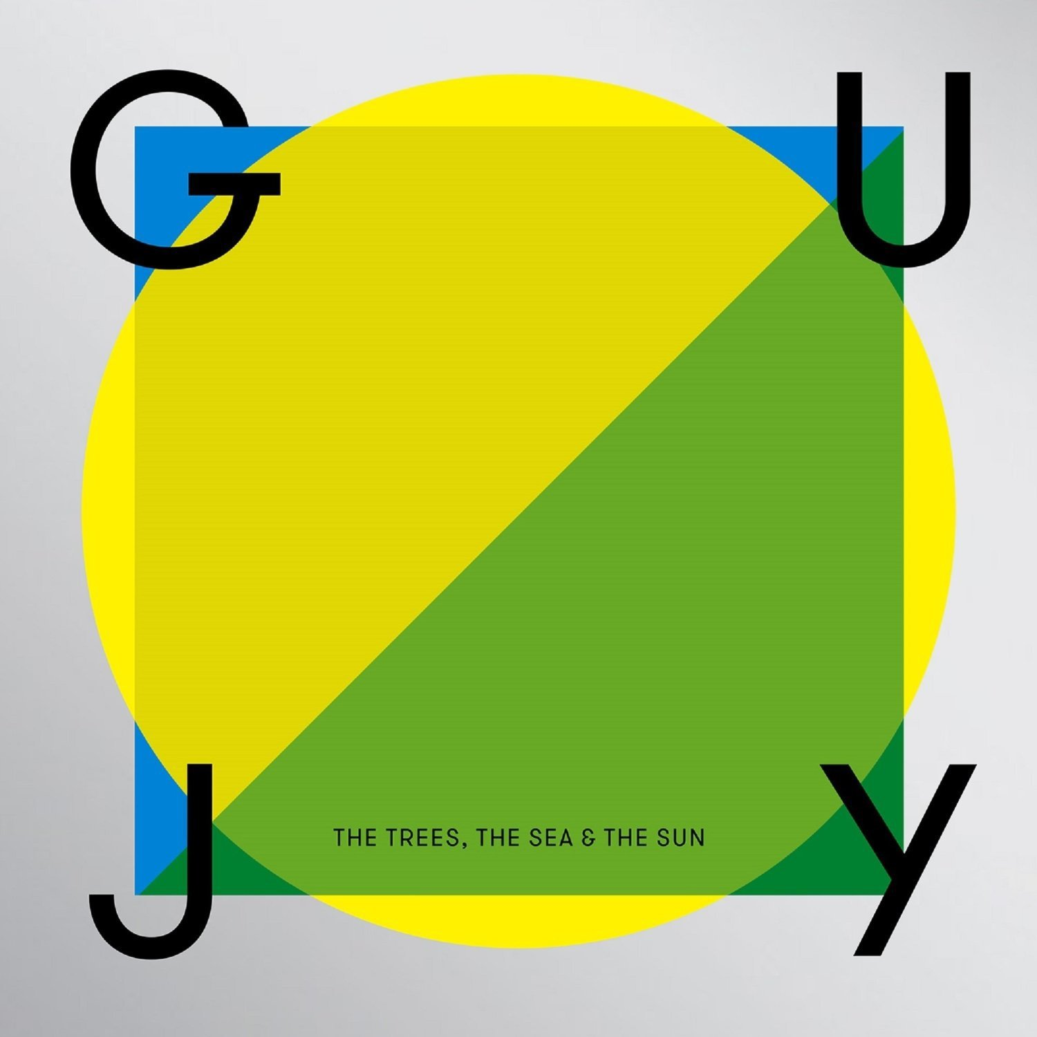 5060243329264 - GUY J - TREES THE SEA & THE SUN