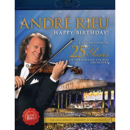 0602537280964 - BLU-RAY ANDRÉ RIEU - HAPPY BIRTHDAY! A CELEBRATION OF 25 YEARS OF THE JOHANN STRAUSS ORCHESTRA