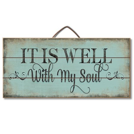 """0608814012105 - 12"""" RECLAIMED WOOD PALLET SIGN - IT'S ALL WELL WITH MY SOUL"""
