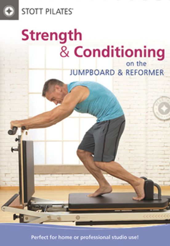 0690650812452 - STOTT PILATES STRENGTH AND CONDITIONING ON JUMPBOARD AND REFORMER