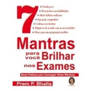 9788537002827 - 7 MANTRAS PARA VOCÊ BRILHAR NOS EXAMES - PREM P. BHALLA