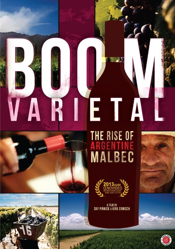 0720229915649 - BOOM VARIETAL: THE RISE OF ARGENTINE MALBEC