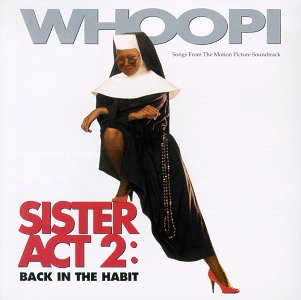 0072061615622 - SISTER ACT 2: BACK IN THE HABIT - SONGS FROM THE MOTION PICTURE SOUNDTRACK