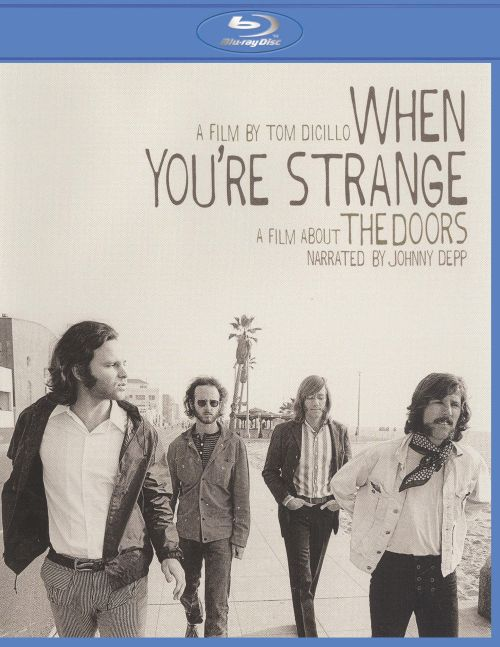 0801213336296 - WHEN YOU'RE STRANGE: A FILM ABOUT THE DOORS