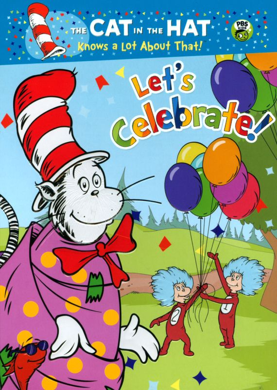 0843501009505 - THE CAT IN THE HAT KNOWS A LOT ABOUT THAT!: LET'S CELEBRATE!