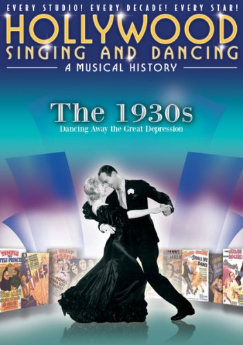 0089835810299 - HOLLYWOOD SINGING AND DANCING: A MUSICAL HISTORY - THE 1930S