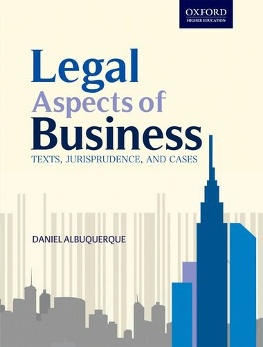 legal aspects of business in india The second edition of legal aspects of business: texts, jurisprudence, and cases is a comprehensive textbook designed especially for postgraduate students of business.