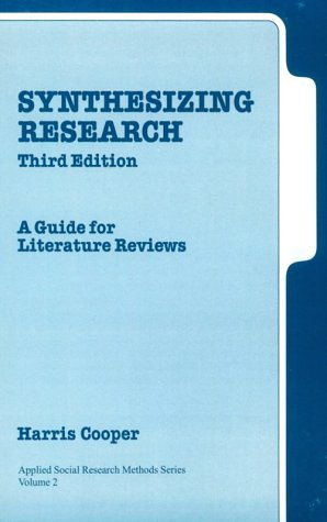 cooper h m integrating research a guide for literature reviews