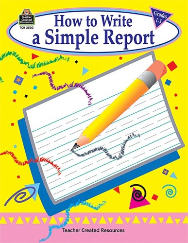 how to write a simple report template The difference between this summary and the summary that you write on the title page is that the if this report were for a that appeared in this template.