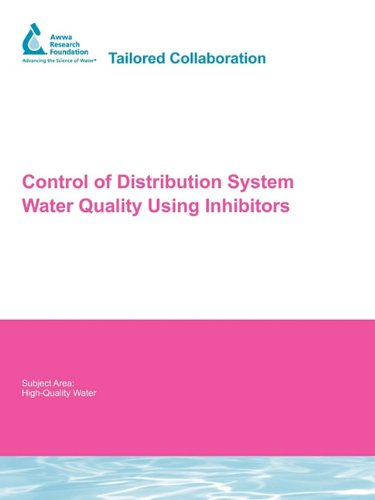 9781843392613 - CONTROL OF DISTRIBUTION SYSTEM WATER QUALITY USING INHIBITORS (AWWARF REPORT S)