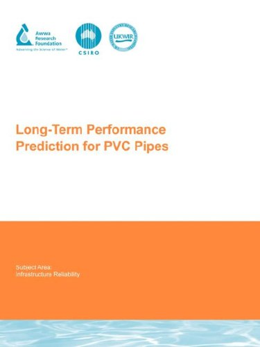 9781843399506 - LONG-TERM PERFORMANCE PREDICTION FOR PVC PIPES (WATER RESEARCH FOUNDATION REPORT)