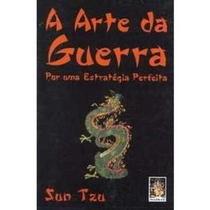 9788537001943 - A ARTE DA GUERRA - POR UMA ESTRATÉGIA PERFEITA - SUN TZU