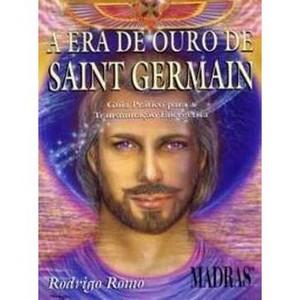 9788537002933 - A ERA DE OURO DE SAINT GERMAIN - RODRIGO ROMO