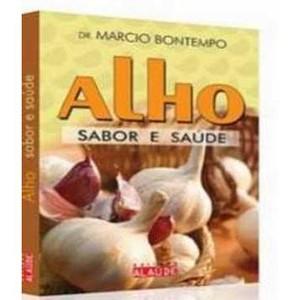 9788598497754 - ALHO - SABOR E SAÚDE - MÁRCIO BONTEMPO
