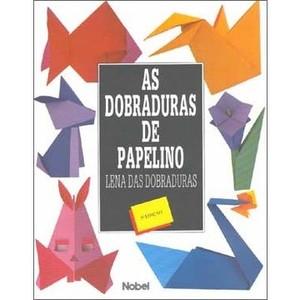 9788521307631 - AS DOBRADURAS DE PAPELINO - ASCHENBACH, MARIA