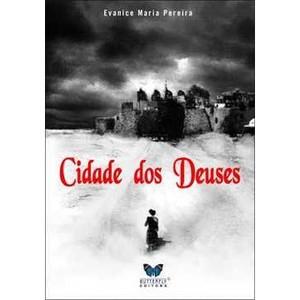 9788588477926 - CIDADE DOS DEUSES - EVANICE MARIA PEREIRA