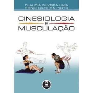 9788536305271 - CINESIOLOGIA E MUSCULAÇÃO - CLAUDIO SILVEIRA LIMA; RONEI SILVEIRA PINTO
