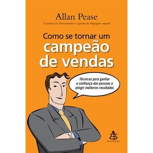 9788575425145 - COMO SE TORNAR UM CAMPEÃO DE VENDAS - ALLAN PEASE
