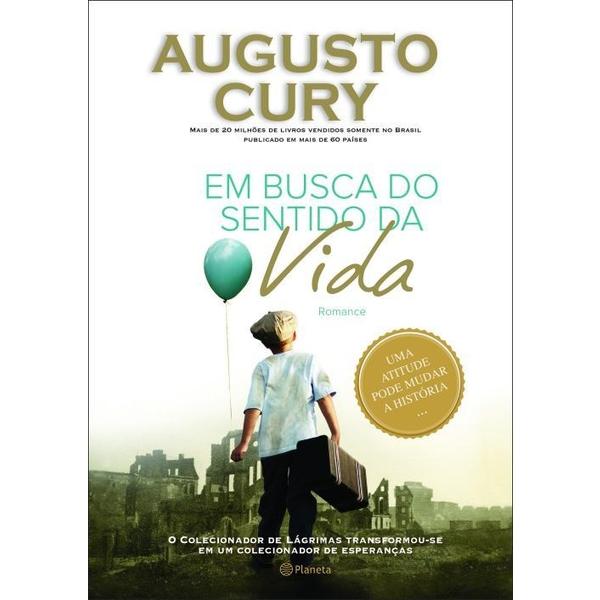 9788542201628 - EM BUSCA DO SENTIDO DA VIDA - AUGUSTO CURY