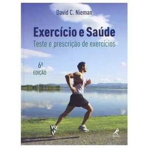 9788520426456 - EXERCICIO E SAUDE: TESTE E PRESCRICAO DE EXERCICIOS EDITORA MANOLE