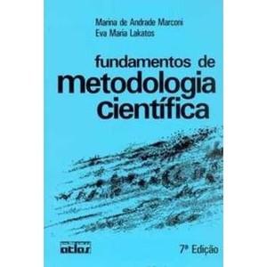 9788522457588 - FUNDAMENTOS DE METODOLOGIA CIENTÍFICA - 7ª ED. 2010 - MARINA DE ANDRADE MARCONI, EVA MARIA LAKATOS