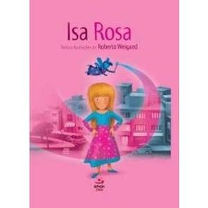 9788581300825 - ISA ROSA - ROBERTO WEIGAND