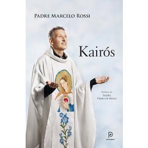 9788525054005 - KAIRÓS - O TEMPO DE DEUS - PADRE MARCELO ROSSI