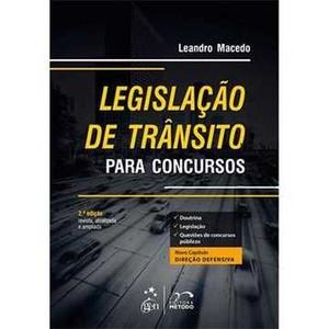 9788530944742 - LEGISLAÇÃO DE TRÂNSITO PARA CONCURSOS - 2ª ED. 2013 - LEANDRO MACEDO