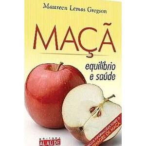 9788578810191 - MAÇÃ EQUILÍBRIO E SAÚDE - GREGSON, MAUREEN LEMOS