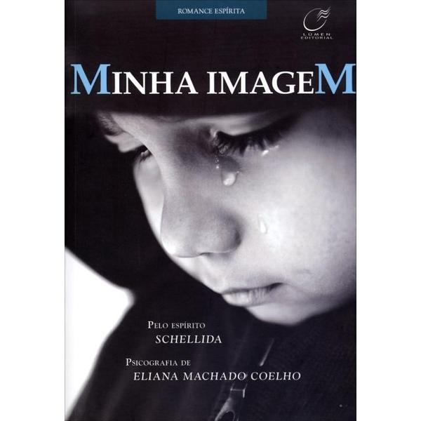 9788578131265 - MINHA IMAGEM - ELIANA MACHADO COELHO