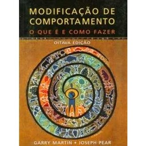 9788572418256 - MODIFICAÇÃO DE COMPORTAMENTO - O QUE Á E COMO FAZER - 8ª ED. - GARRY MARTIN