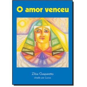 9788585872014 - O AMOR VENCEU - ZIBIA GASPARETTO