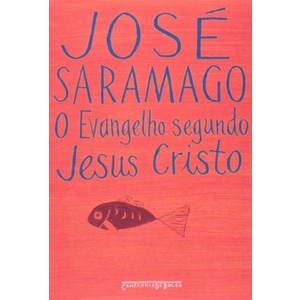 9788535906431 - O EVANGELHO SEGUNDO JESUS CRISTO - JOSÉ SARAMAGO