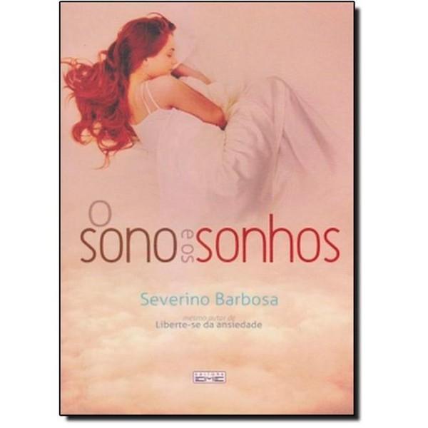 9788573535013 - O SONO E OS SONHOS - SEVERINO BARBOSA
