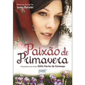 9788572531962 - PAIXÃO DE PRIMAVERA - CELIA XAVIER DE CAMARGO