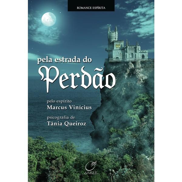 9788578130633 - PELA ESTRADA DO PERDÃO - TÂNIA QUEIROZ