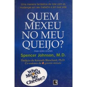 9788501054029 - QUEM MEXEU NO MEU QUEIJO? - SPENCER JOHNSON (850105402X)
