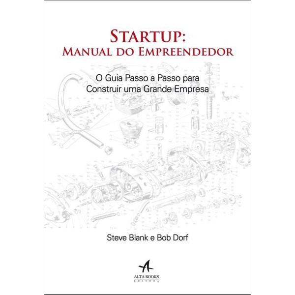 Livro startup: manual do empreendedor steve blank e bob r.