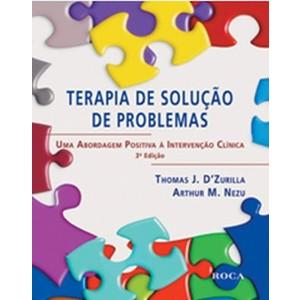 9788572418881 - TERAPIA DE SOLUÇÃO DE PROBLEMAS - DZURILLA, THOMAS J./ NEZU, ARTHUR M.