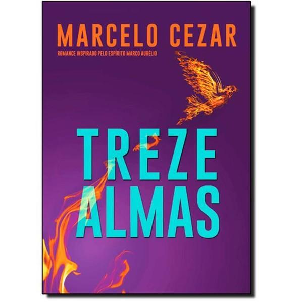 9788577222377 - TREZE ALMAS - MARCELO CEZAR