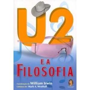 9788537002506 - U2 E A FILOSOFIA - WILLIAM IRWIN (853700250X)