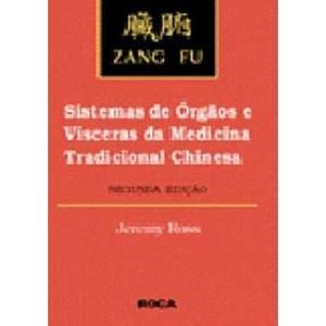 9788572410632 - ZANG FU - SISTEMAS DE ORGAOS E VISCERAS - ROSS, JEREMY